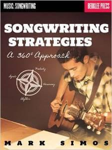 Songwriting Strategies A 360deg Approach