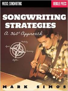 Songwriting Strategies A 360deg Approach